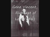 Gene Vincent, Five Feet of Lovin' 56