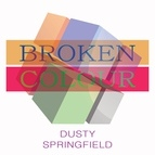 Dusty Springfield альбом Broken Colour