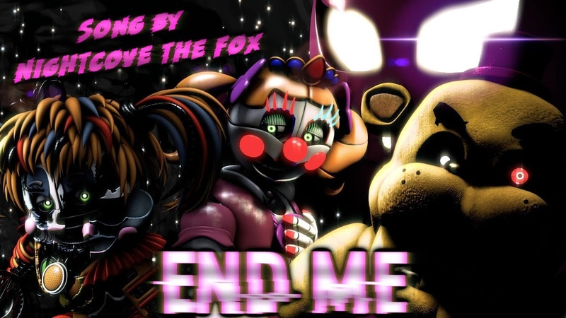 [SFMC4D] FnaF FFps - |END ME| Song by Nightcove the Fox (Collab)
