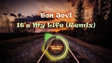 C-R Music Bon Jovi - It's My Life (Remix)