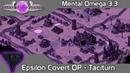 C C Mental Omega 3.3.4 - Epsilon Covert Op Taciturn on Mental Difficulty