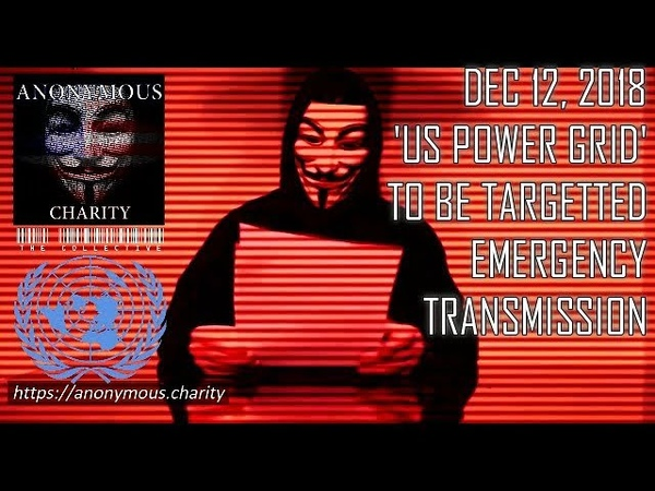( Js . I think this is very serious) Anonymous. Warning! US Power Grid Failure 'Event'. A Message from, The Collective 12/12/18 [CC]