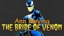 The Origin of She-Venom | Ann Weying: The Bride of Venom