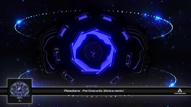 Pleiadians - Psi Draconis (Etnica Remix)