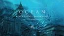 Seven Lions Jason Ross - Ocean (Feat. Jonathan Mendelsohn)