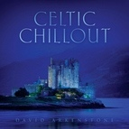 David Arkenstone альбом Celtic Chillout