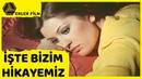 İşte Bizim Hikayemiz Gülşen Bubikoğlu Bülent Ersoy Türk Filmi Full HD
