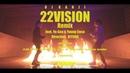 DJ KANJI - 22VISION(Remix) [feat. Yo-Sea Young Coco]