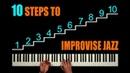 10 STEPS TO IMPROVISE JAZZ