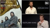 Chris Pine, Aaron Taylor Johnson &amp Billy Howle on Scottish epic Outlaw King
