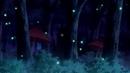В лес где мерцают светлячки Спасибо за 1 кк