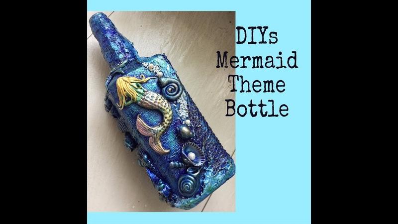 Diys bottle decoration Mermaid theme bottle art