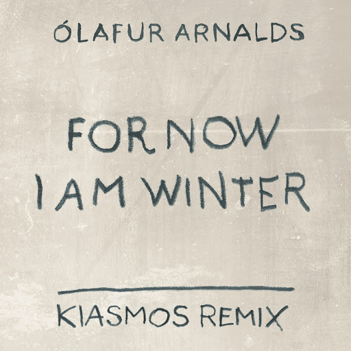 Ólafur Arnalds альбом For Now I Am Winter (Kiasmos Remix)