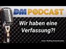 Podcast der Deutschen Mitte Verfassunggebende Versammlung für Deutschland - PC 31 DM