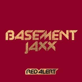 Basement Jaxx альбом Red Alert