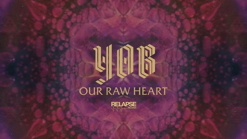 YOB - Our Raw Heart [FULL ALBUM STREAM]
