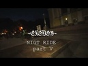 Nigth ride BMX | part V