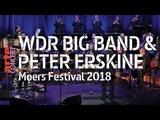 WDR Big Band feat. Peter Erskine - live @ moers festival 2018 - ARTE Concert