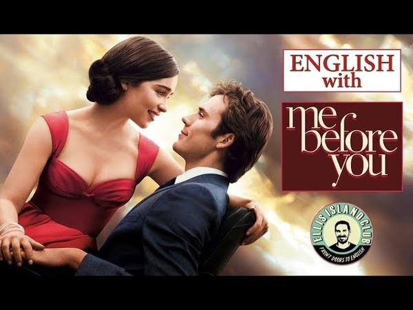 Me before you | До встречи с тобой | Английский | Разбор диалогов