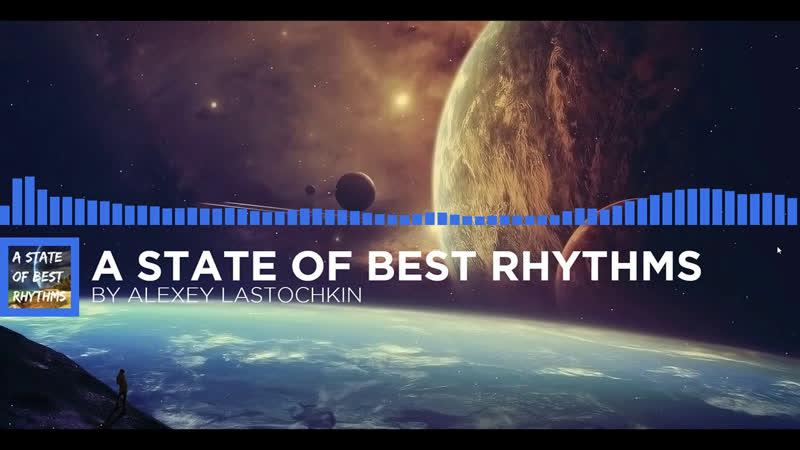A State of best rhythms 90-by ALexey Lastochkin release date 18.12.18