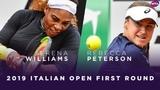 Serena Williams vs. Rebecca Peterson 2019 Italian Open First Round WTA Highlights