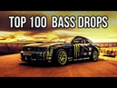 TOP 100 BASS DROPS