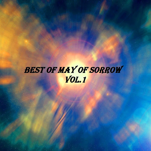 May Of Sorrow альбом Best of May of Sorrow, Vol. 1