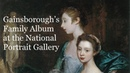 Exhibition Review Gainsborough's Family Album at the National Portrait Gallery