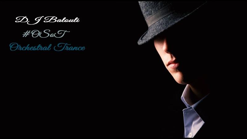 DJ Balouli OSOT65 (Opera Sound Of Trance 65)