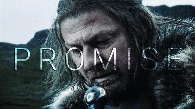 (GoT) Ned Stark | Promise