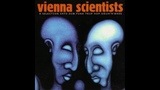 Vienna Scientists I - A Selection Into Dub Funk Trip Hop Drum'N'Bass