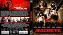 Мачете / Machete (2010) - боевик, триллер, комедия
