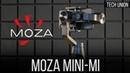 Обзор мобильного стабилизатора Moza Mini Mi. Заряжай смартфон и снимай плавное видео!
