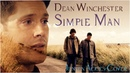 Dean Winchester - Simple Man Jensen Ackles coverVideo/Song request