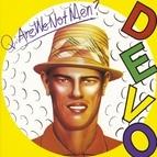 Devo альбом Q: Are We Not Men? A: We Are Devo!
