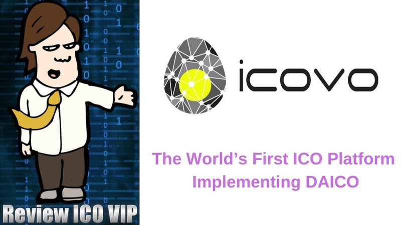 ICOVO Review – The World's First ICO Platform Implementing DAICO