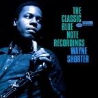 Wayne Shorter альбом The Classic Blue Note Recordings