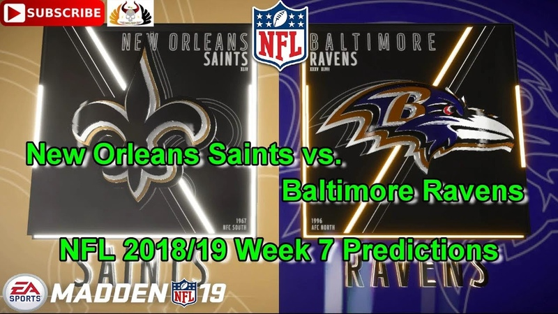 New Orleans Saints vs. Baltimore Ravens | NFL 2018-19 Week 7 | Predictions Madden NFL 19