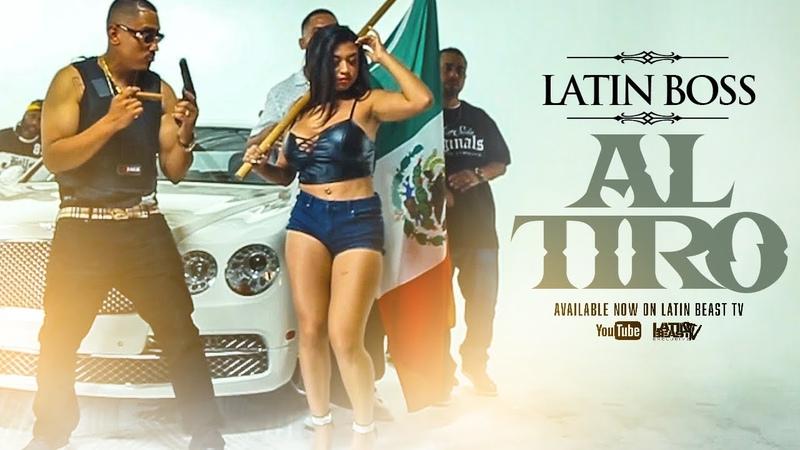 Latin Boss - Al Tiro (Official Music Video)