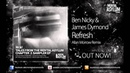 Ben Nicky James Dymond Refresh Allan Morrow Remix MA061 OUT NOW