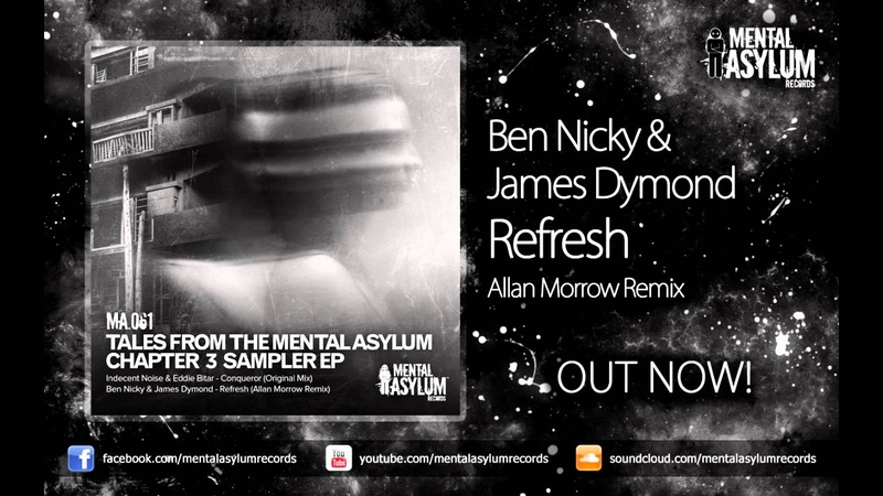 Ben Nicky James Dymond - Refresh (Allan Morrow Remix) [MA061] OUT NOW!