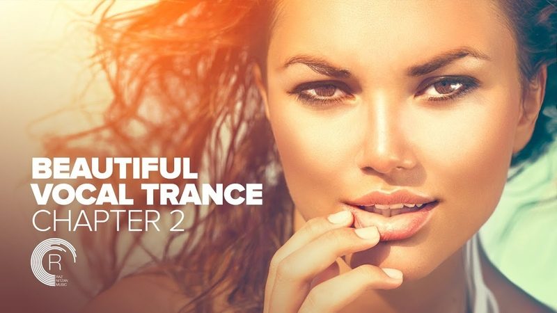 BEAUTIFUL VOCAL TRANCE - Chapter 2 [FULL ALBUM - OUT NOW]