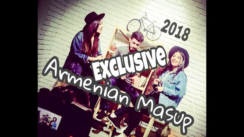 Armenian Mashup David Greg feat. Diana Barseghyan Izabella Asmaryan 2018 Official Music Video