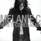 Melanie C альбом Here It Comes Again