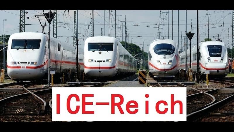 ICE-Reich! All ICEs: ICE 1,ICE 2,ICE 3,ICE T,ICE TD,ICE Velaro D,ICE MET,ICE 4