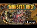 Monster Chef - Геймплей | Трейлер