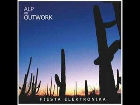 ALP vs Outwork Fiesta Elektronika Paolo Aliberti Reprise