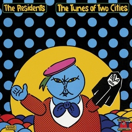 The Residents альбом The Tunes of Two Cities