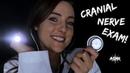 ASMR Cranial Nerve Exam