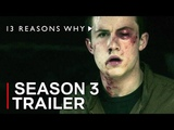 13 REASONS WHY Season 3 Trailer Concept (2019) Netflix Thirteen Reasons Why